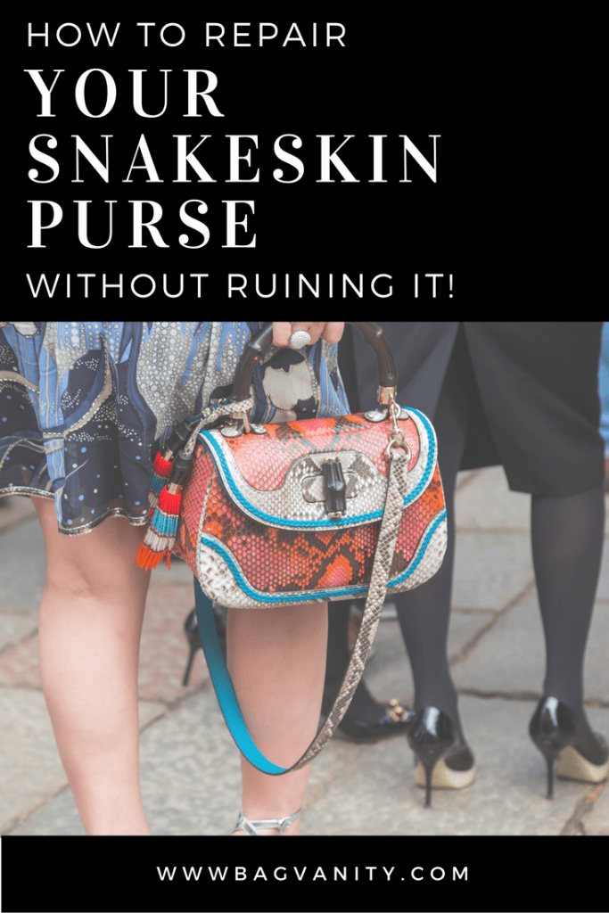 How to repair your snakeskin designer handbags without damage!